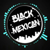 Dj BLacK MexicaN
